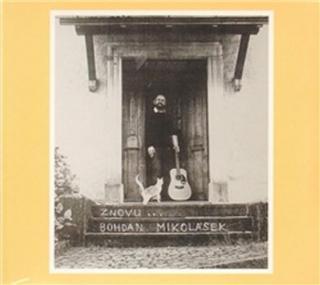 Znovu - Mikolášek Bohdan [CD album]